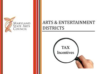 ARTS & ENTERTAINMENT  DISTRICTS