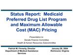 status report:  medicaid preferred drug list program and maximum allowable cost mac pricing