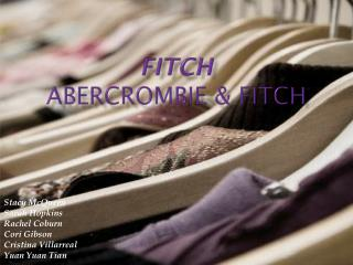 Fitch Abercrombie &  Fitch
