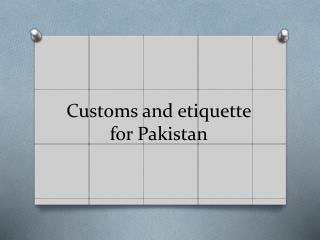 Customs and etiquette for Pakistan