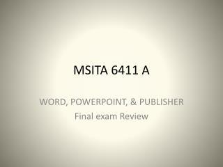 MSITA 6411 A
