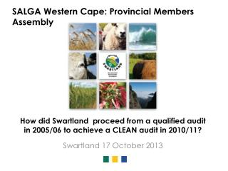 How did Swartland  proceed from a qualified audit in 2005/06 to achieve a CLEAN audit in 2010/11?