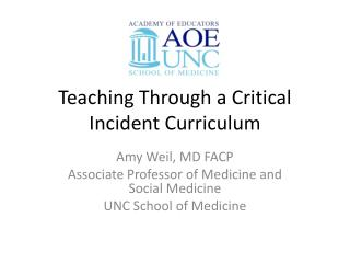 Teaching Through a Critical Incident Curriculum