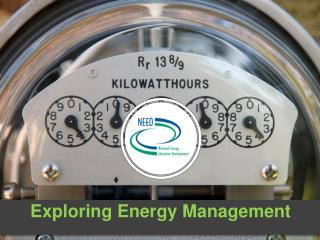 Exploring Energy Management