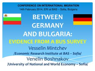 CONFERENCE ON INTERNATIONAL MIGRATION 14th February 2014, ERI at BAS – Sofia, Bulgaria