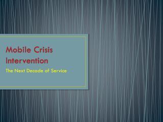 Mobile Crisis Intervention