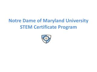 Notre Dame of Maryland University STEM  Certificate  Program