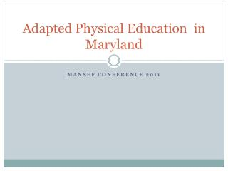Adapted Physical Education  in Maryland