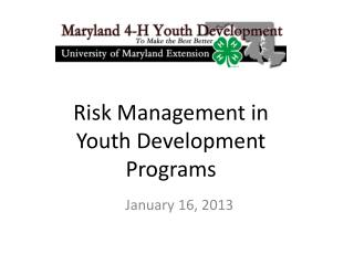 Risk Management in Youth Development  Programs
