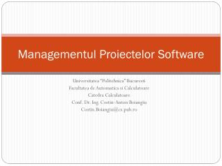 Managementul  P roiectelor  Software