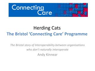 Herding Cats The Bristol 'Connecting Care' Programme