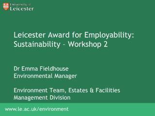 Leicester Award for Employability: Sustainability – Workshop 2