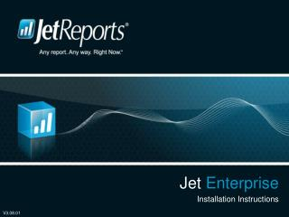 Jet  Enterprise Installation Instructions