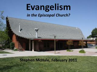 Evangelism in the Episcopal Church?