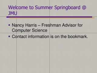 Welcome to Summer Springboard @ JMU