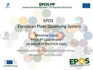 Massimo Cocco EPOS PP Coordinator on behalf of the EPOS team