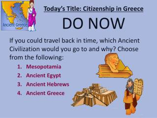 Today�s Title: Citizenship in Greece DO NOW