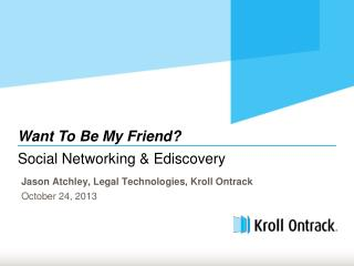 Social Networking &  Ediscovery