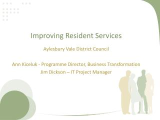Improving Resident Services