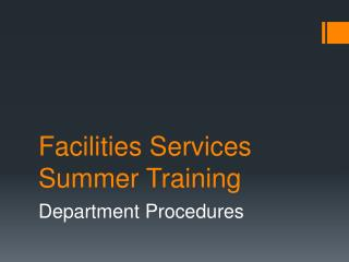 Facilities Services Summer Training