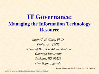 IT Governance : Managing the Information Technology Resource