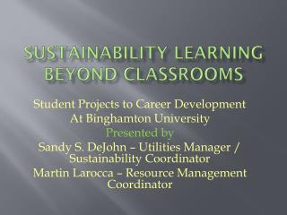 Sustainability Learning Beyond Classrooms