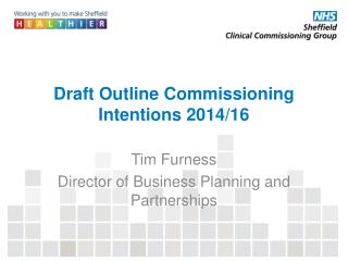 Draft Outline Commissioning Intentions 2014/16
