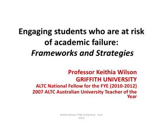 Engaging students who are at risk of academic failure: Frameworks and Strategies