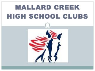 Mallard Creek  High School  club s