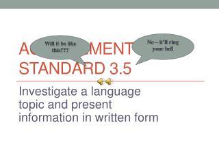 Achievement Standard 3.5