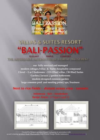 "VillaS  & SUITES resort ""Bali-Passion"" ELEGANT     .     SIMPLE     .     COMFORT the affordable alternative OF A GREAT"