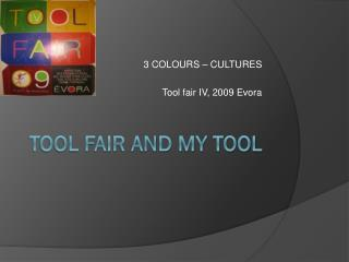 Tool Fair and My tool