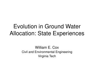 evolution in ground water allocation: state experiences