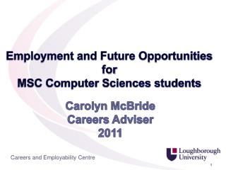Carolyn McBride Careers Adviser 2011