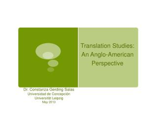 Translation Studies: An Anglo-American Perspective