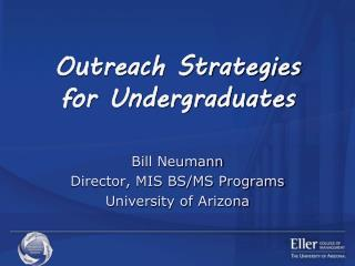 Outreach Strategies for Undergraduates