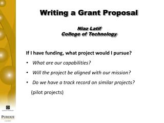 If I have funding, what project would I pursue? What are our capabilities? Will the project be aligned with our mission