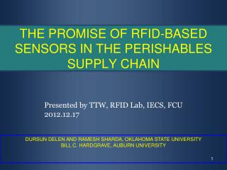 THE PROMISE OF RFID-BASED SENSORS IN THE PERISHABLES SUPPLY CHAIN