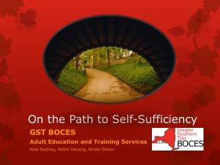 On the Path to Self-Sufficiency