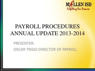 PAYROLL PROCEDURES ANNUAL UPDATE 2013-2014