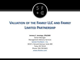 Valuation of the Family LLC and Family Limited Partnership