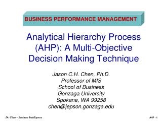 Analytical Hierarchy Process (AHP): A Multi-Objective Decision Making Technique