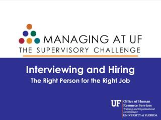 Interviewing and Hiring The Right Person for the Right Job
