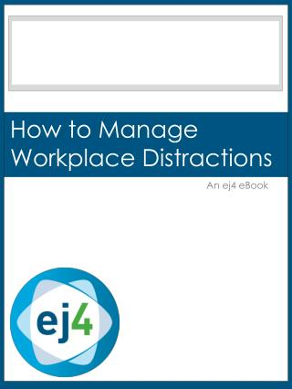 How to Manage Workplace Distractions