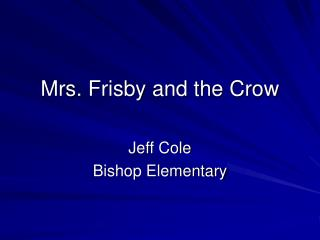 mrs. frisby and the crow