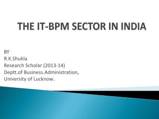 THE IT-BPM SECTOR IN INDIA