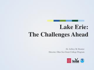 Lake  Erie: The Challenges Ahead