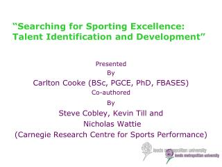 """Searching for Sporting  E xcellence: Talent Identification and Development"""