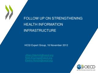 Follow up on Strengthening Health information infrastructure