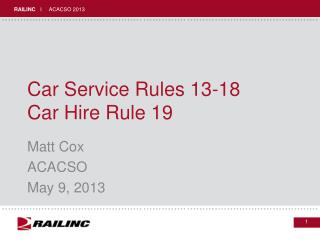 Car Service Rules 13-18 Car Hire Rule 19